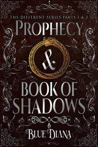 The Prophecy & The Book of Shadows: Parts 1 & 2