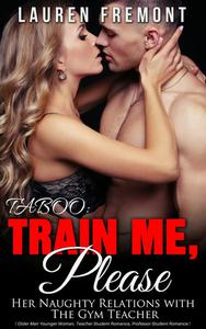 TABOO: Train Me, Please: Her Naughty Relations with The Gym Teacher
