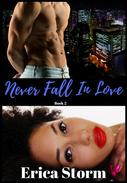 Never Fall In Love Book 2