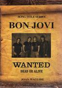 Bon Jovi- Wanted Dead Or Alive