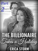 The Billionaire Takes a Holiday