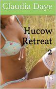 Hucow Retreat Part 2 (Lactation, Adult Nursing, MMF Threesome)