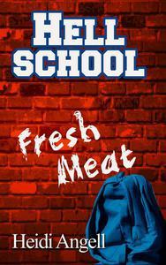 Hell School Fresh Meat