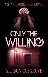 Only The Willing