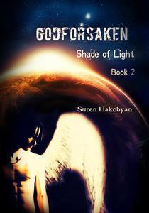 Godforsaken: Book 2 (Shade of Light)