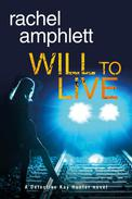 Will to Live (Detective Kay Hunter crime thriller series, book 2)