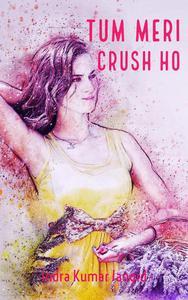 Tum Meri Crush Ho