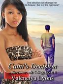 Cami's Decision