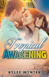 Tropical Awakening