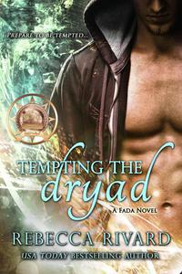 Tempting the Dryad