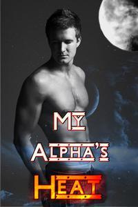 My Alpha's Heat