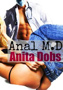 Anal M.D (Anal Taboo Doctor Erotica)