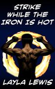 Strike While the Iron Is Hot (a body modification BDSM erotica)