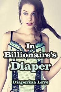 'In Billionaire's Diaper' (ABDL Erotica)