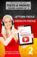 Imparare il tedesco - Lettura facile | Ascolto facile - Testo a fronte Tedesco corso audio num. 3