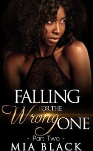 Falling For The Wrong One 2