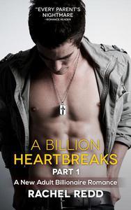 A Billion Heartbreaks (Part 1)