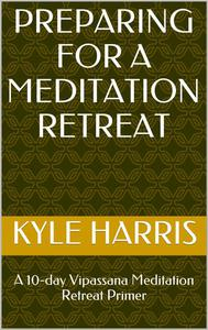 Preparing for a Meditation Retreat