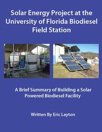 Solar Energy Project at the University of Florida Biodiesel Field Station