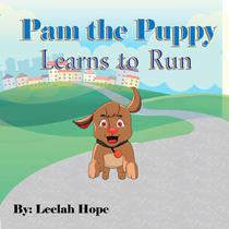 Pam the Puppy Learns to Run