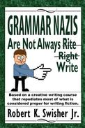 Grammar Nazis are not Always Rite, Right, Write