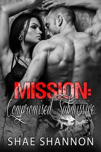 Mission: Compromised Submissive