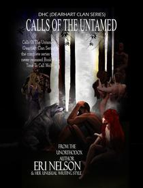 Calls Of The Untamed (complete series with never released Book #4 Time To Call Wolf)