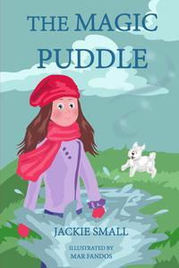 The Magic Puddle