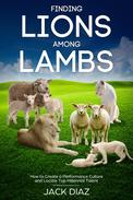 Finding Lions among Lambs