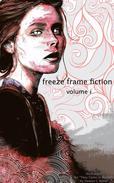 freeze frame fiction, vol i
