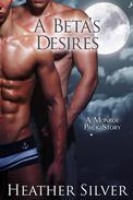 A Beta's Desires