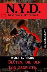 Blüten, die den Tod bedeuten: N.Y.D. - New York Detectives