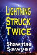 Lightning Struck Twice