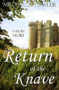Return of the Knave