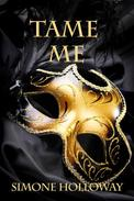 Tame Me (The Billionaire's Submissive)