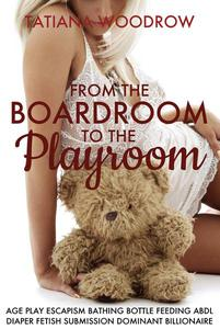 From the Boardroom to the Playroom