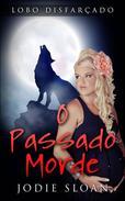 Lobo Disfarçado: O Passado Morde
