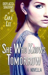 She Who Knows Tomorrow