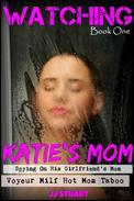 Watching Katie's Mom