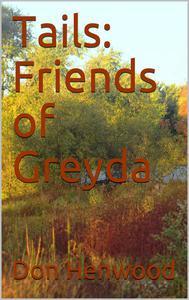 Tails: Friends of Greyda