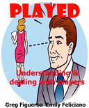 Played: understanding and dealing with players