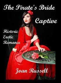 The Pirate's Bride: Captive (Historic Erotic Romance)