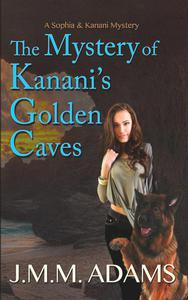 The Mystery of Kanani's Golden Caves