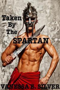 Taken by the Spartan