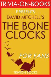 The Bone Clocks by David Mitchell (Trivia-On-Books)