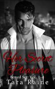 Her Secret Pleasure Boxed Set: Vol. 1-4