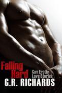 Falling Hard: Gay Erotic Love Stories