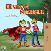 Att vara en Superhjälte