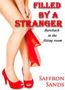 Filled By A Stranger (Bareback in the Fitting Room)