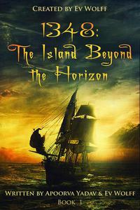 1348: The Island Beyond the Horizon (Book 1)